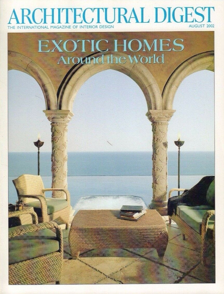 Architectural Digest August 2002 Exotic Homes Around the World 021517DBE3