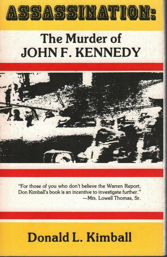 Assassination The Murder of John F Kennedy Donald L Kimball Signed 011020AME