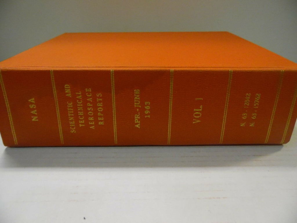 Scientific and Technical Aerospace Reports April-June 1963 Vol 1 111918AME6