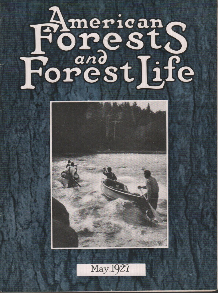 American Forests and Forest Life May 1927 Armstrong Roberts 081518DBE3