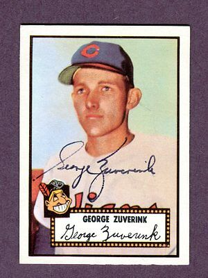 Autographed Signed 1952 Topps Reprint Series #199 George Zuverink w/coa jh33