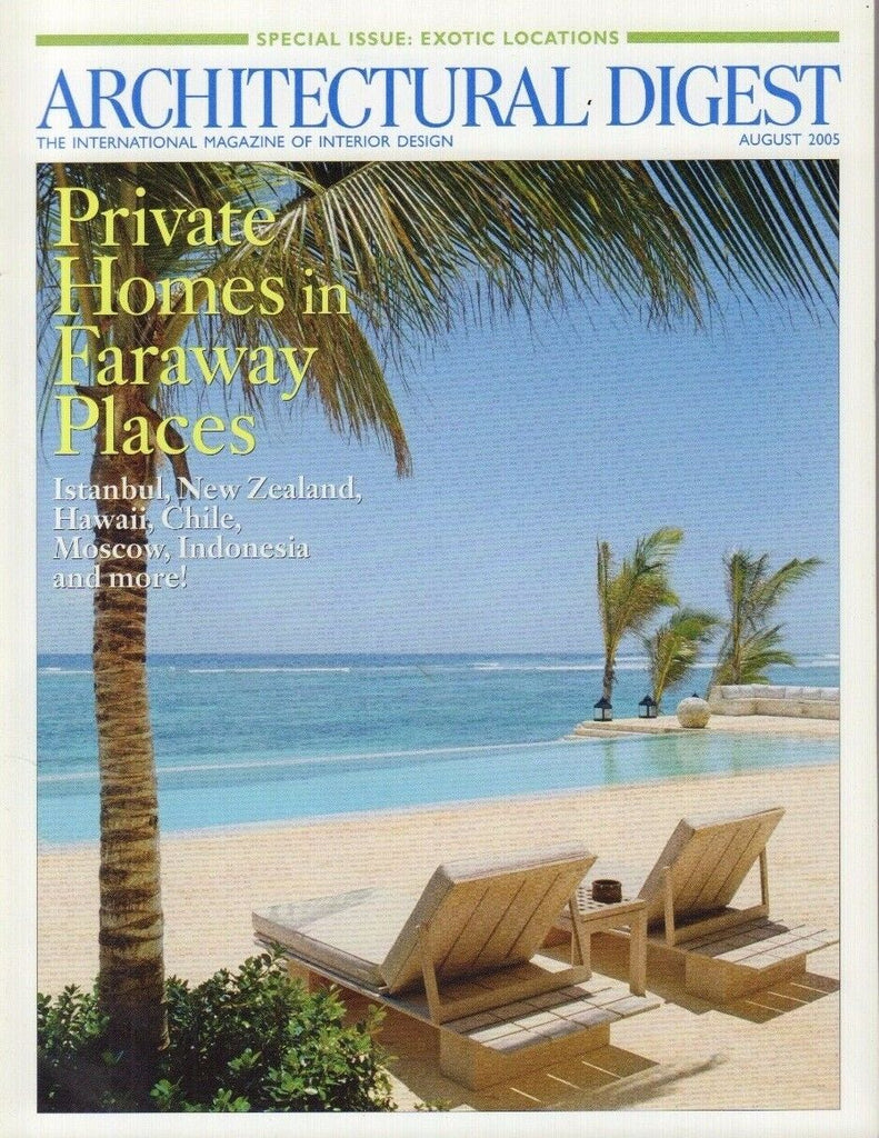 Architectural Digest August 2005 Private Homes in Faraway Places 021517DBE3