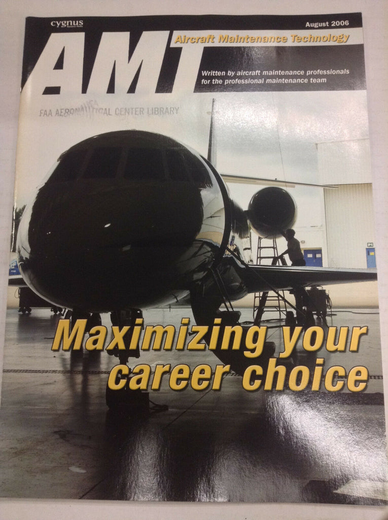 AMT Magazine Maximize Your Career Choice August 2006 FAL 041617nonrh