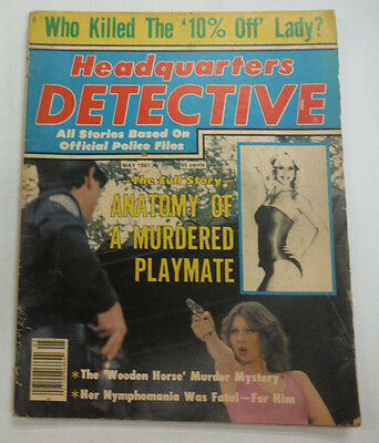 Headquarters Detective Magazine A Murdered Playmate May 1981 062215R