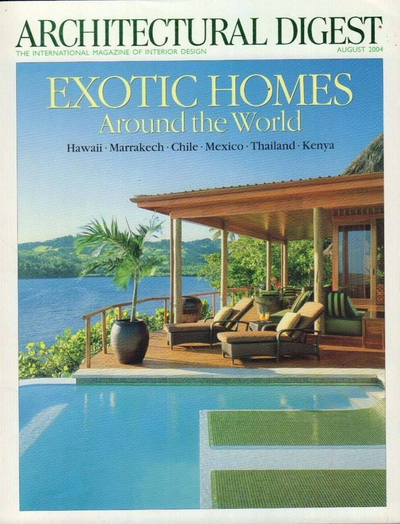 Architectural Digest August 2004 Exotic Homes Around the World 021617DBE