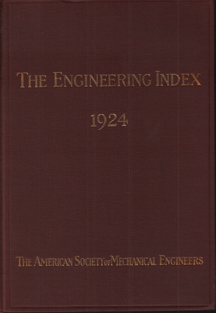 The Engineering Index 1924 American Society Mechanical Engineers FAA 102418AME2