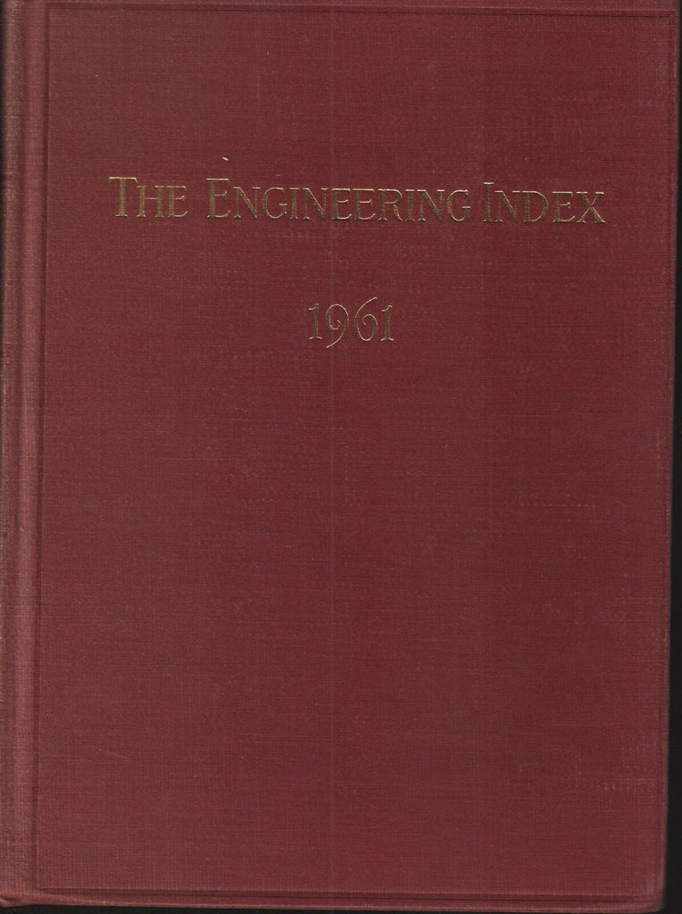 The Engineering Index 1961 American Society Mechanical Engineers FAA 102618AME