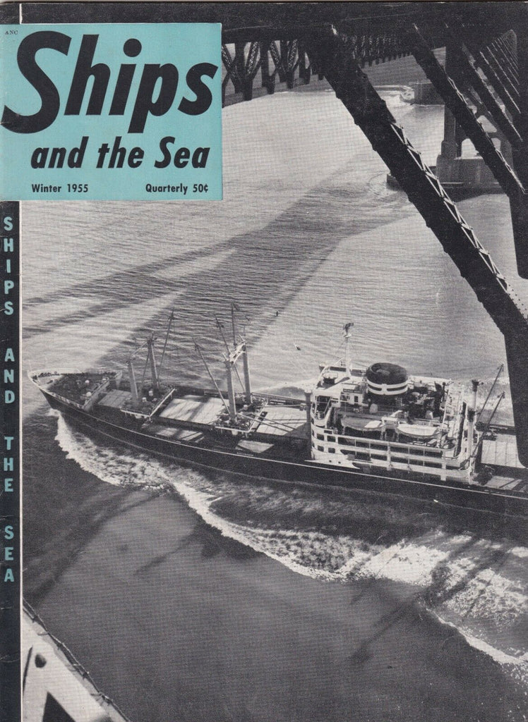 Ships And The Sea Mag Mexico Maru Enters Golden Gate Winter 1955 100119nonr2