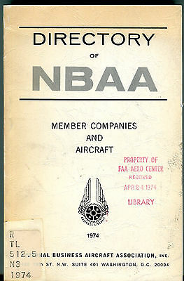 Directory Of NBAA Member Companies And Aircraft 1974 EX FAA 030816jhe