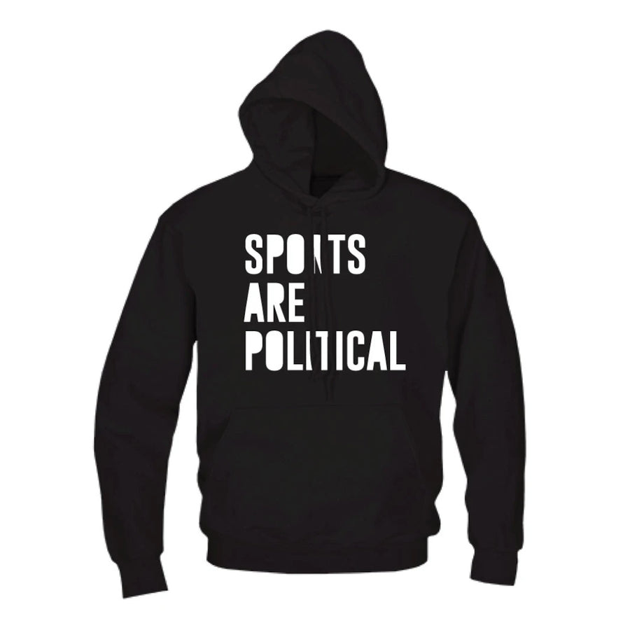 Sports Are Political Hoodie
