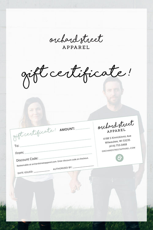Orchard Street Apparel Gift Card Certificate