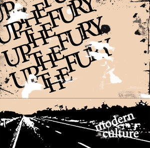 "Up The Fury ""Modern Culture"""