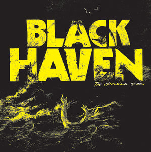 "Black Haven ""The cleansing storm"""