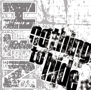 "Nothing To Hide ""s/t"""