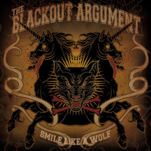 "The Blackout Argument ""Smile Like A Wolf"""