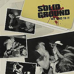 "Solid Ground ""Get Used To It"""