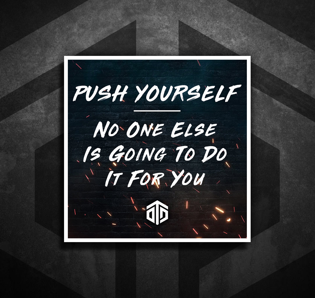 Push Yourself Sticker