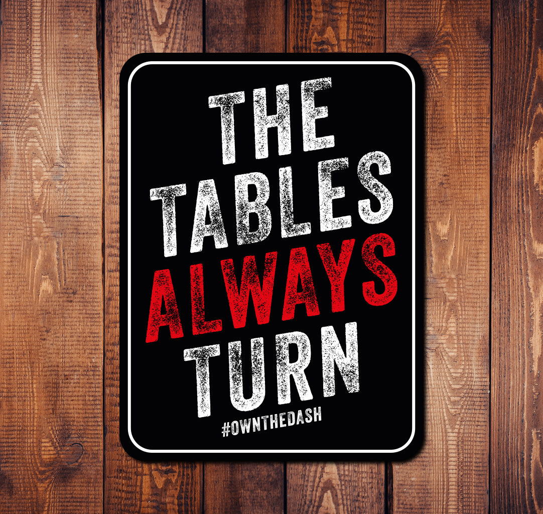 Tables Always Turn Sticker