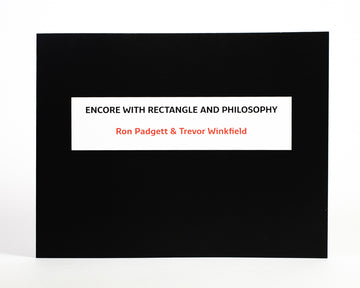 Ron Padgett & Trevor Winkfield : Encore with Rectangle and Philosophy