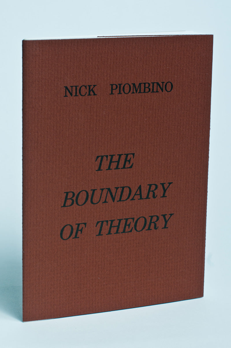 Nick Piombino : The Boundary of Theory