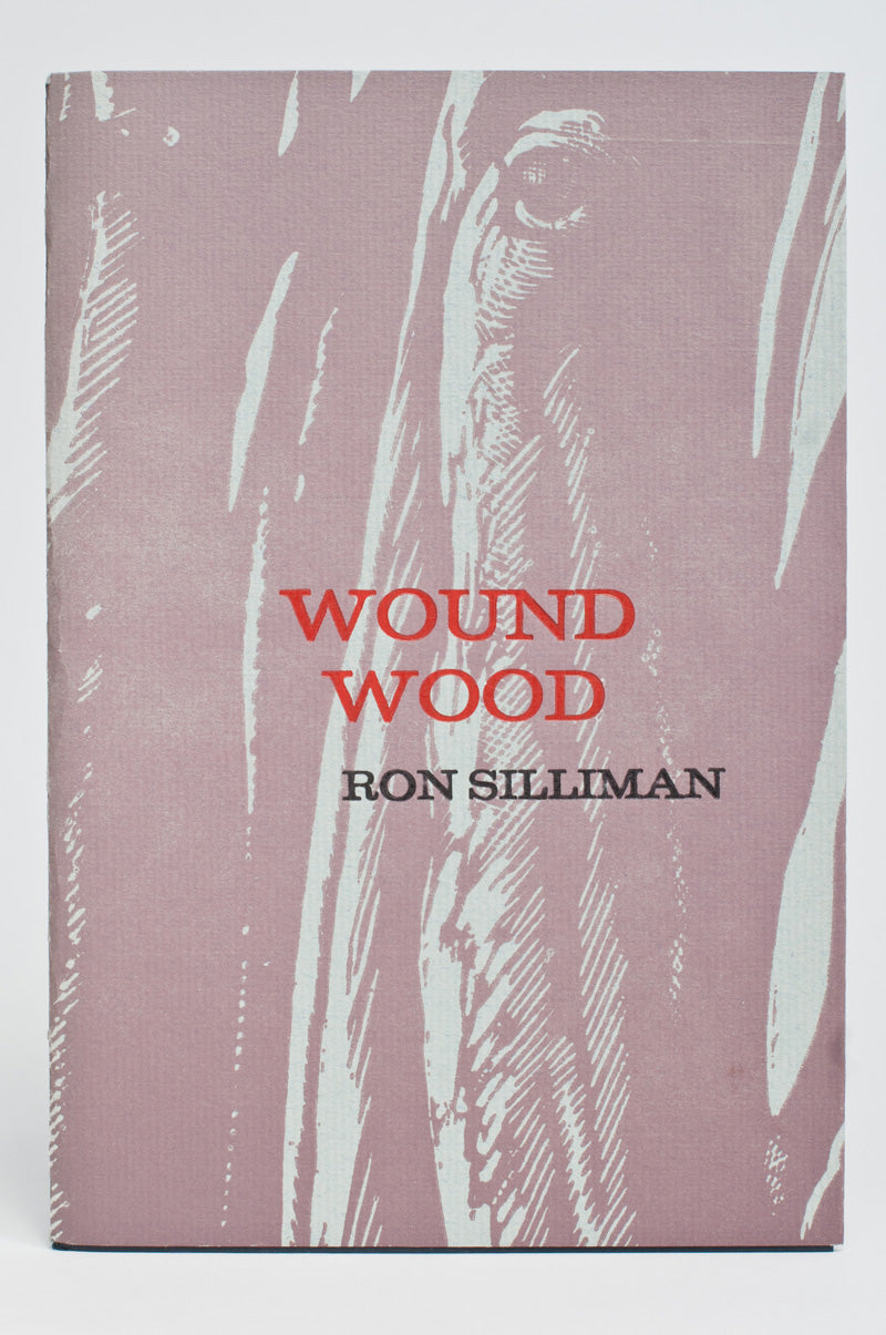 Ron Silliman : Woundwood