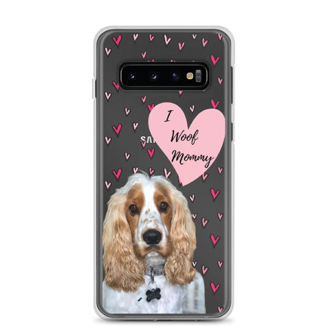 Samsung Case - I woof mommy