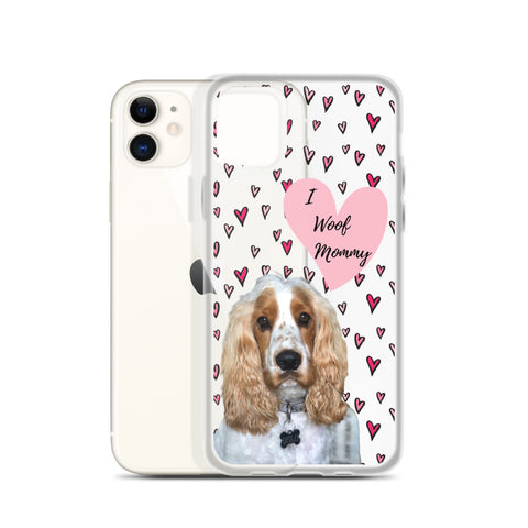 iPhone Case - I woof mommy