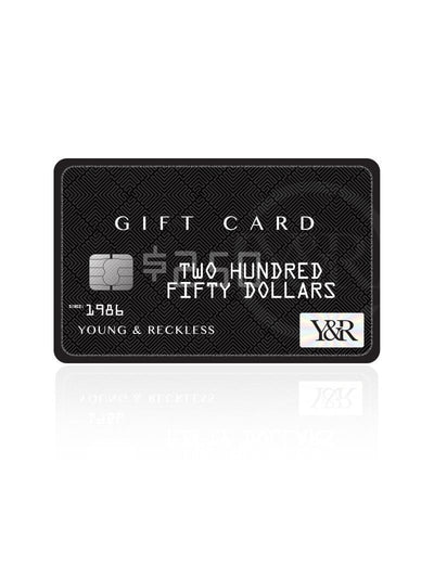 Young & Reckless Y&R Gift Card - Black Card $250.00