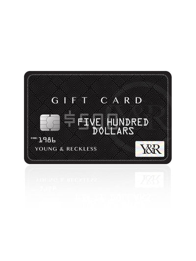 Young & Reckless Y&R Gift Card - Black Card $500.00