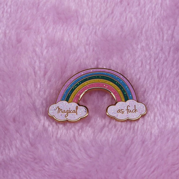 Magical as Fuck Rainbow Pin