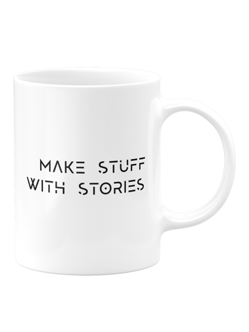 Make Stuff with Stories Mug – White
