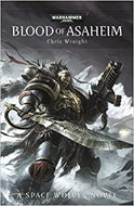 40k Blood of Asaheim; A Space Wolves Novel