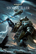 40k Stormcaller; A Space Wolves Novel