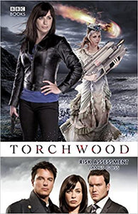 Torchwood; Risk Assessment