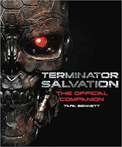 Terminator Salvation: The Official Movie Companion