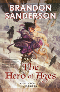 The Hero of Ages: Book Three of Mistborn *SIGNED BY BRANDON SANDERSON*