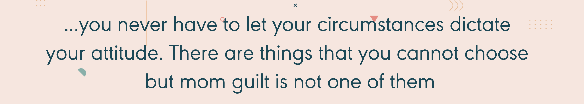 Mom Guilt Quote