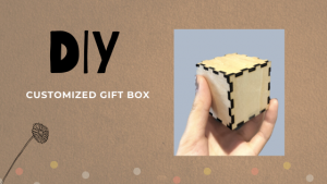 gift box using your FLUX laser cutter