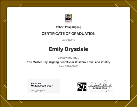 Emily Drysdale Certificate of Graduation from Robert Peng Qigong Master Key Course