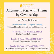 Load image into Gallery viewer, [Online] Alignment Yoga with Theme by Caymee Yap (50 min) at 11.45 am Tue on 30 June 2020 - FInished