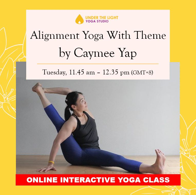 [Online] Alignment Yoga with Theme by Caymee Yap (50 min) at 11.45 am Tue on 1 Sept 2020 - finished