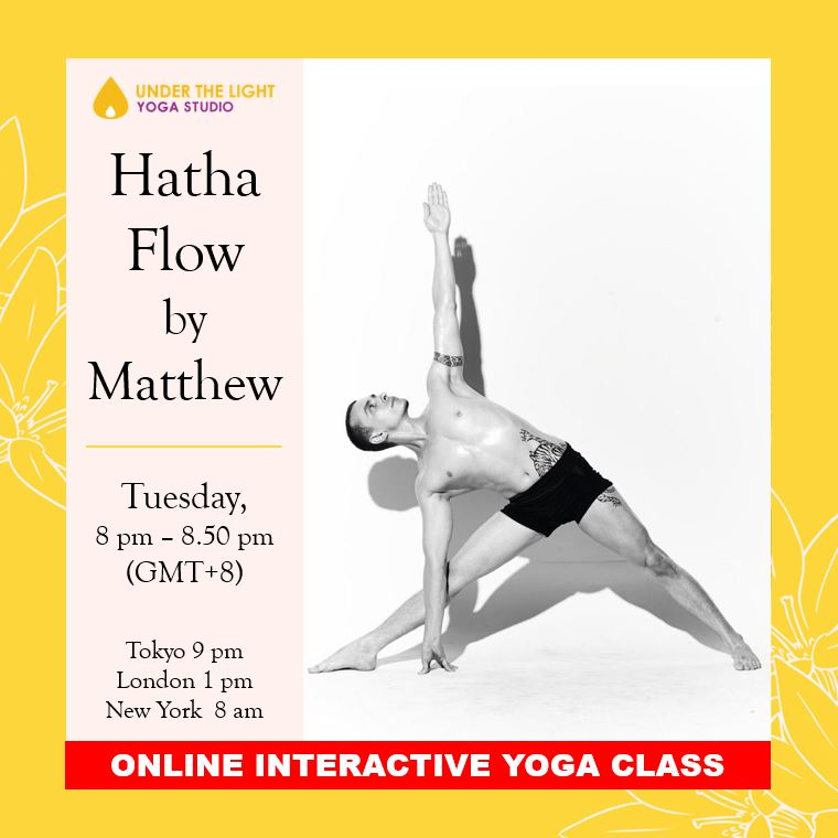 [Online] Hatha Flow by Matthew Kemp (50 min) at 8.00 pm Tue on 11 August 2020 - finished