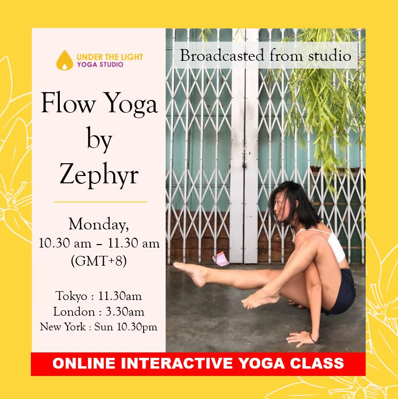 [Online] Flow Yoga by Zephyr (60 min) at 10.30 am Mon on 24 August 2020 - finished