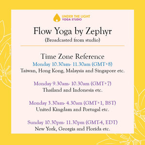 [Online] Flow Yoga by Zephyr (60 min) at 10.30 am Mon on 10 August 2020 - finished