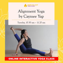 Load image into Gallery viewer, [Online] Alignment yoga by Caymee Yap (50 min) at 10.30am Tue on 19 May 2020 - finished.