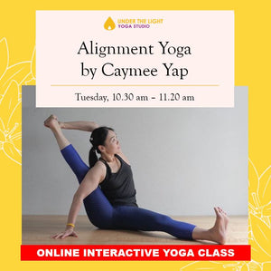 [Online] Alignment yoga by Caymee Yap (50 min) at 10.30am Tue on 9 June 2020 -finished