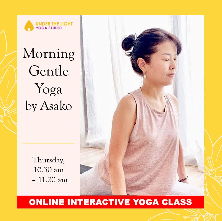 [Online] Morning Gentle Yoga by Asako (50 min) at 10.30am Thu on 18 June 2020 - Finished