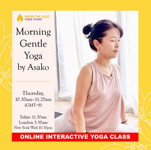 [Online] Morning Gentle Yoga by Asako (50 min) at 10.30am Thu on 23 July June 2020- Finished