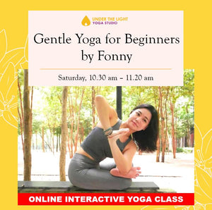 [Online] Gentle Yoga for beginners (50 min) at 10.30am Sat on 2 May 2020 -finished