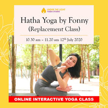 Load image into Gallery viewer, [Online] Hatha Yoga by Fonny (50 min) at 10.30am Sun on 12 July 2020 - finished